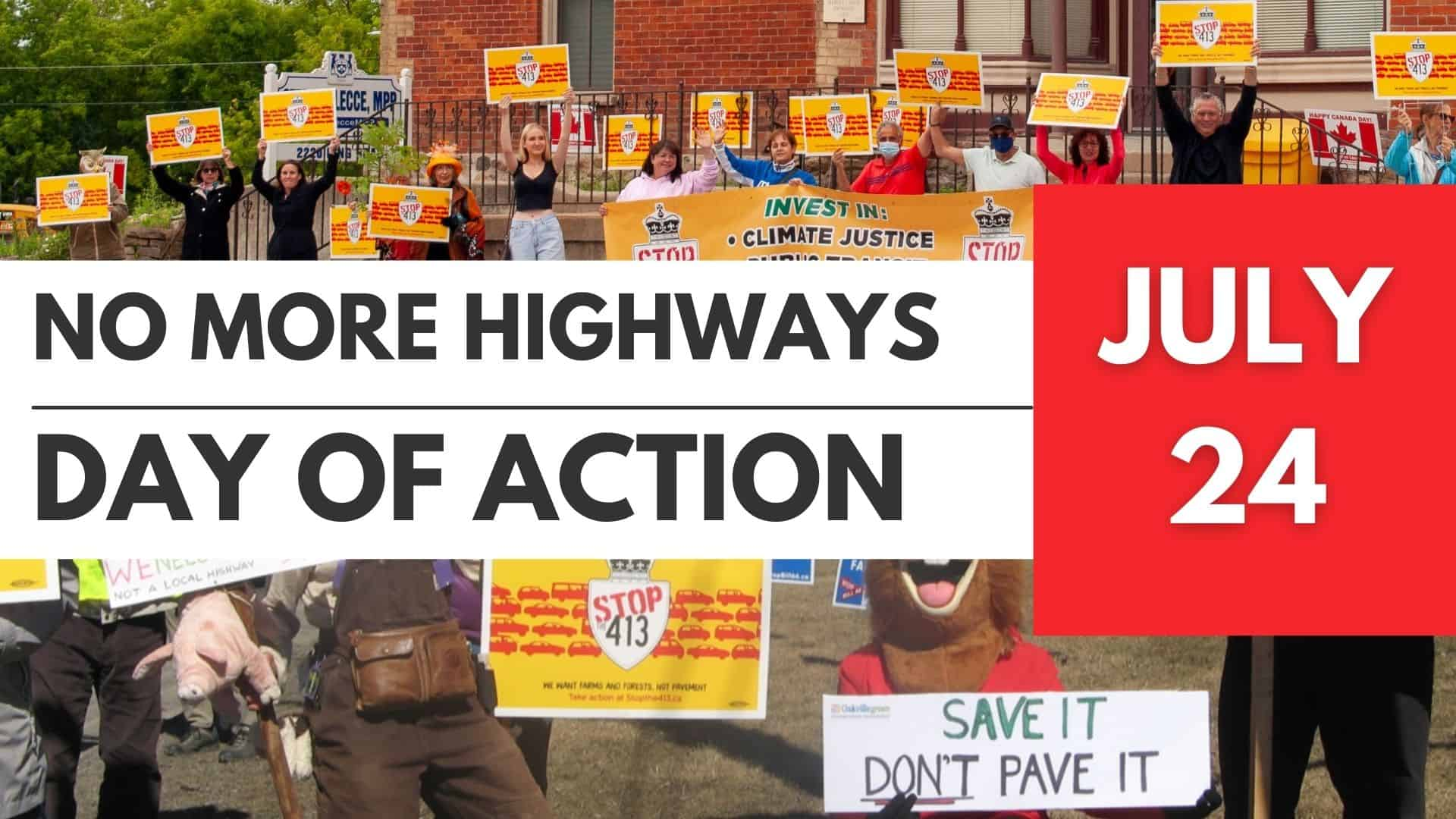 No More Highways Day of Action - July 24, 2021